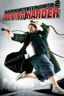 An Evening with Kevin Smith 2: Evening Harder Regarder Film Gratuit