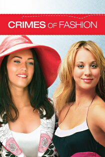 Crimes of Fashion Regarder Film Gratuit