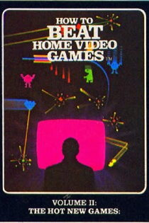 How To Beat Home Video Games Vol. 2: The Hot New Games Regarder Film Gratuit