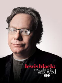 Lewis Black: Red, White & Screwed Regarder Film Gratuit