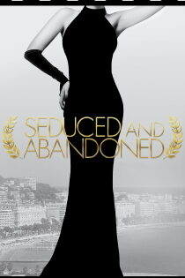 Seduced and Abandoned (2013) Regarder Film Gratuit