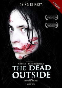 The Dead Outside Regarder Film Gratuit