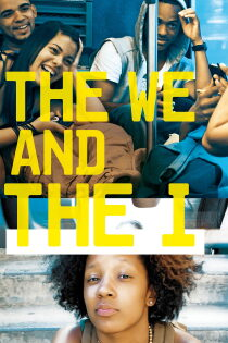 The We and the I Regarder Film Gratuit