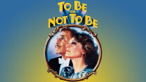 To Be or Not to Be (1983) Regarder Film Gratuit